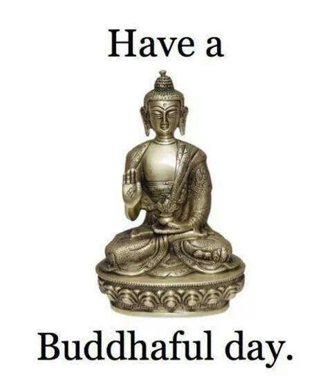Buddhaful!
