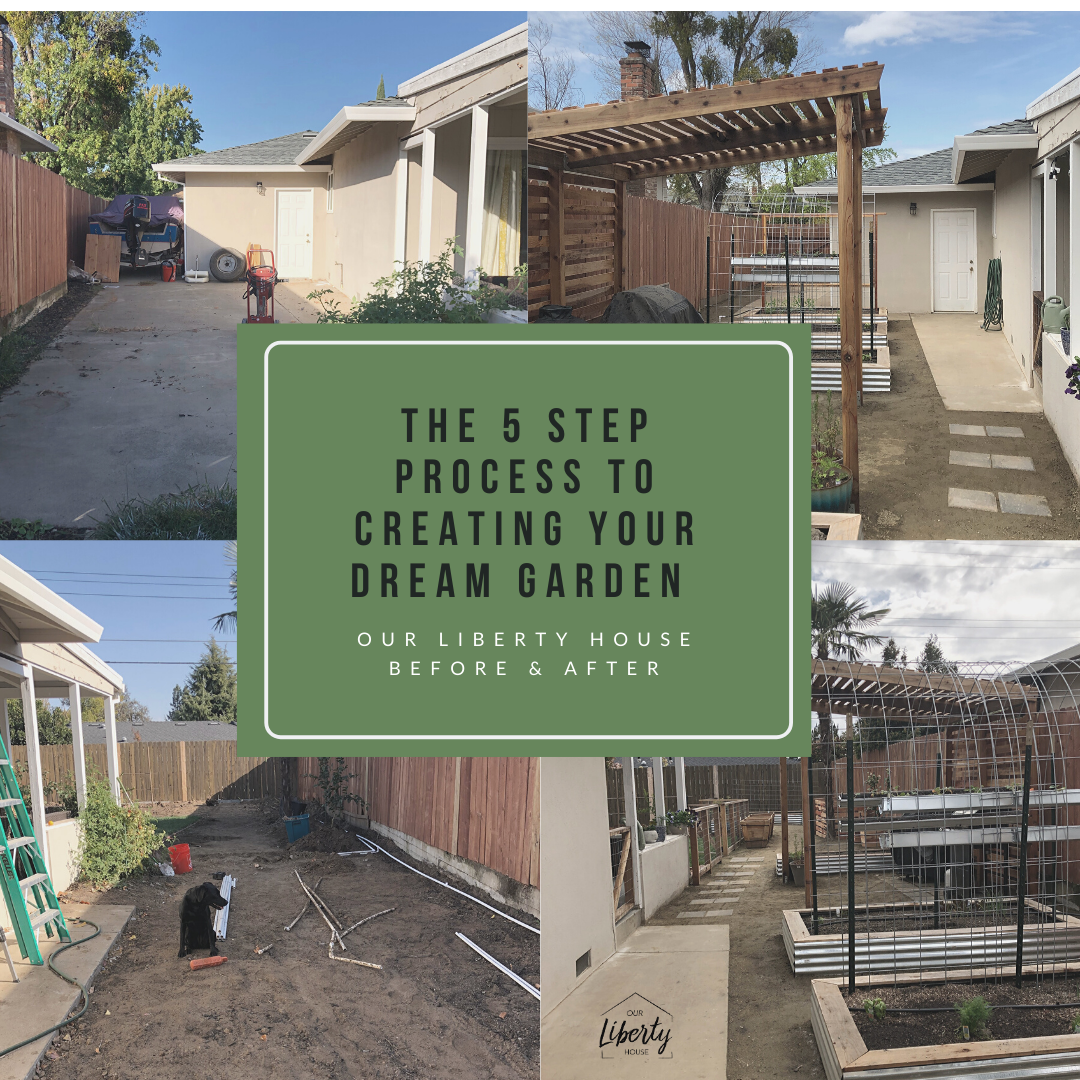 5 Steps To Creating Your Dream Garden Before And Afters Our Liberty House In 2020 Building A Fence Garden Fence Liberty House