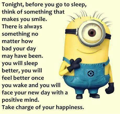 Think Of Something That Makes You Smile Minions Minions Funny Minion Jokes Positive Quotes For Teens