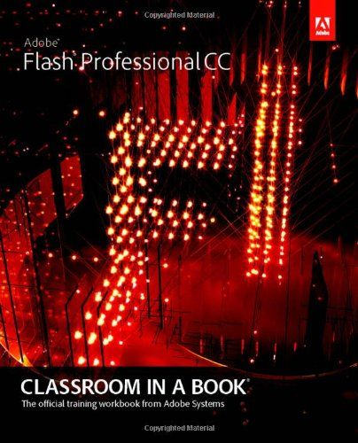 Adobe Flash Professional CS6: Learn by Video: Core Training in Rich Media Communication book pdf