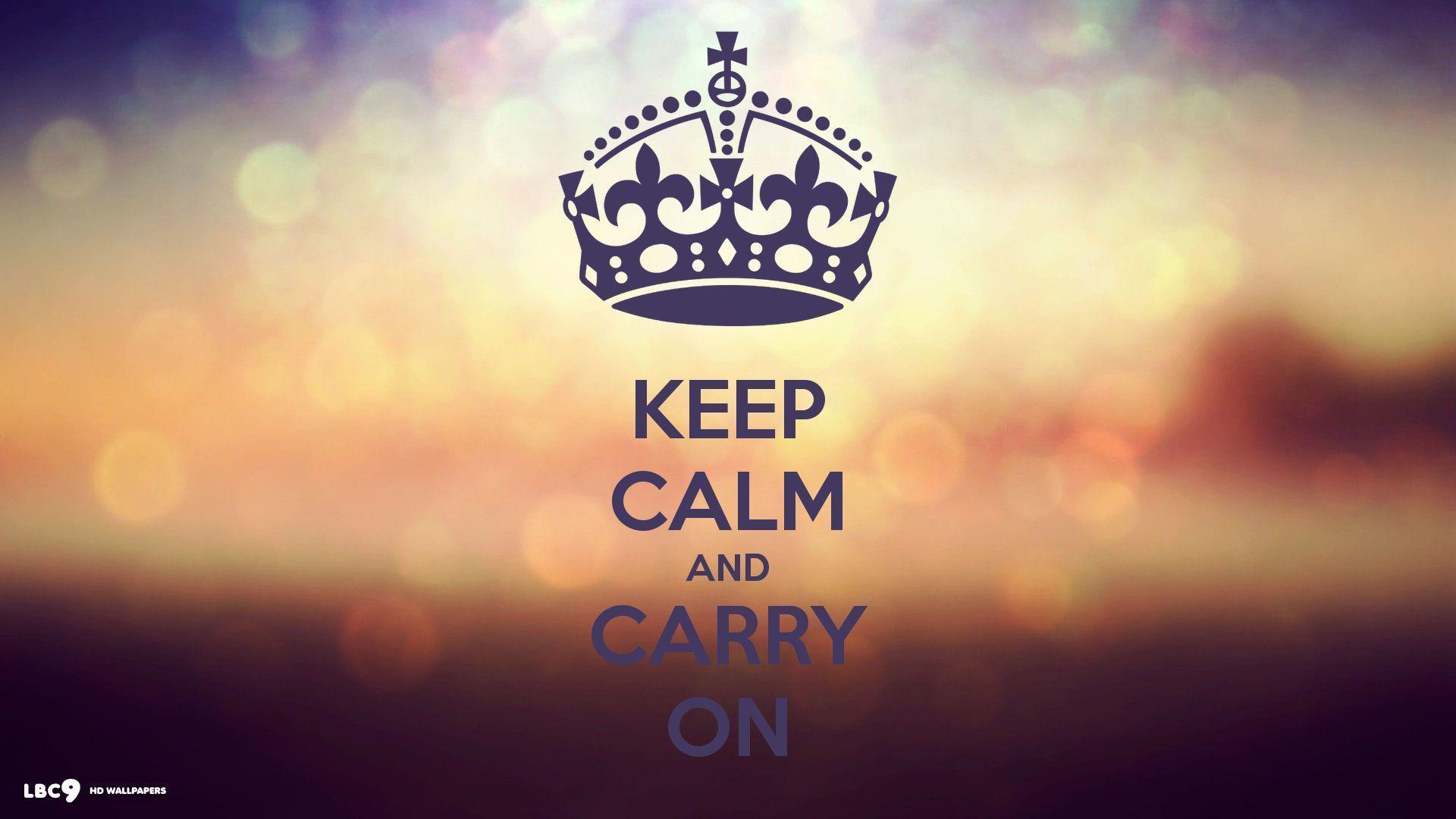 Full Hd P Calm Wallpapers Hd Desktop Backgrounds X Keep Calm Pictures Keep Calm Images Keep Calm Wallpaper
