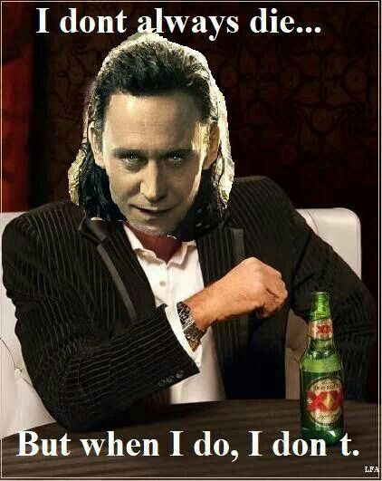 The Most Interesting Asgardian in the World. lol.