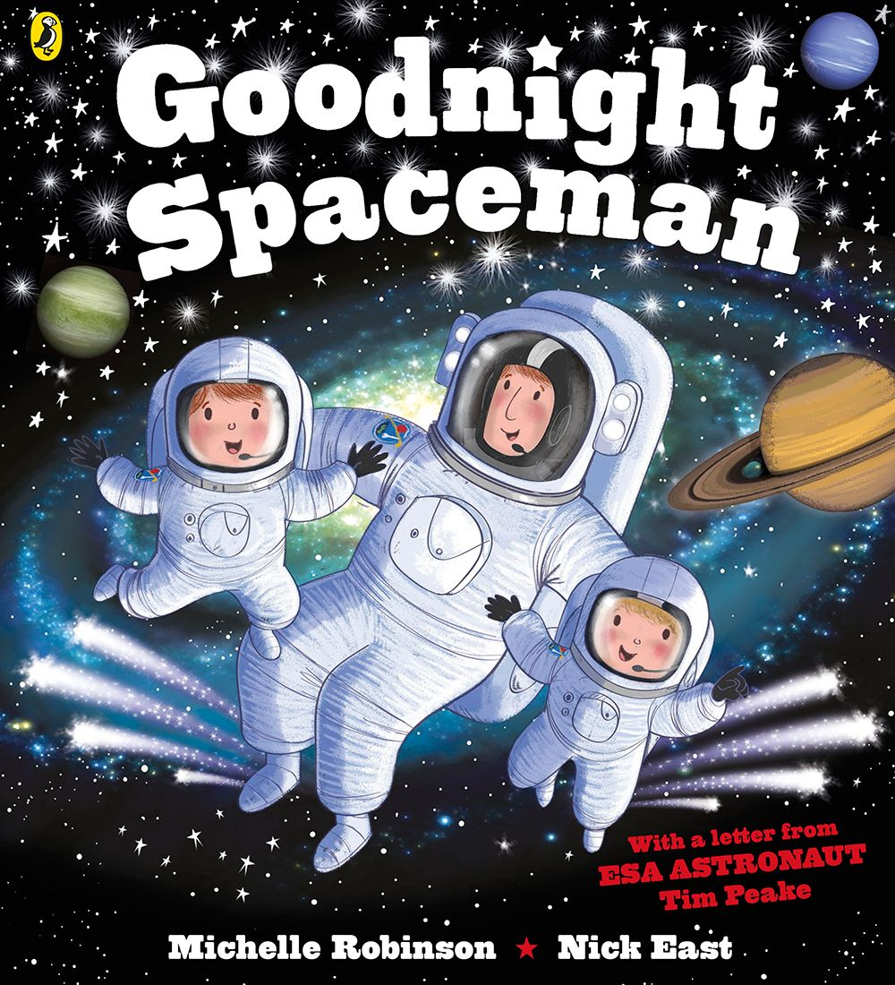 Goodnight Spaceman with a letter from astronaut Tim Peake