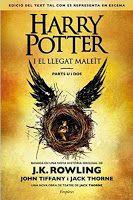 Las hojas del desván (blog literario): Harry Potter i el llegat maleït - J.K. Rowling, Jo...