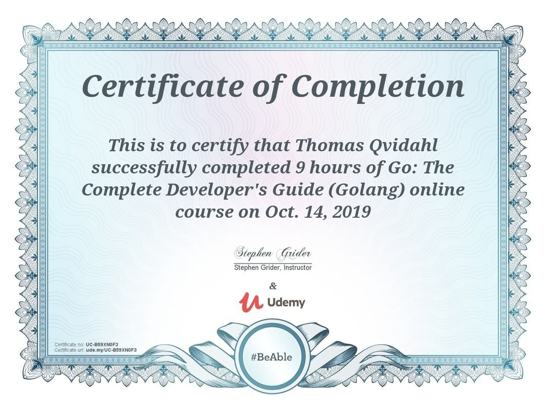 3 100 100daysofcode Completed Go Course I Ve Just Completed 9 Hours Of Go Course On Udemy It S Bee Course Completion Certificate Teacher Programs Udemy