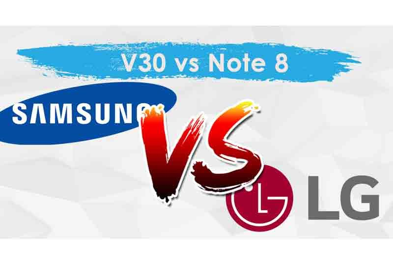 The LG V30 and the Samsung Galaxy Note 8 are possibly the