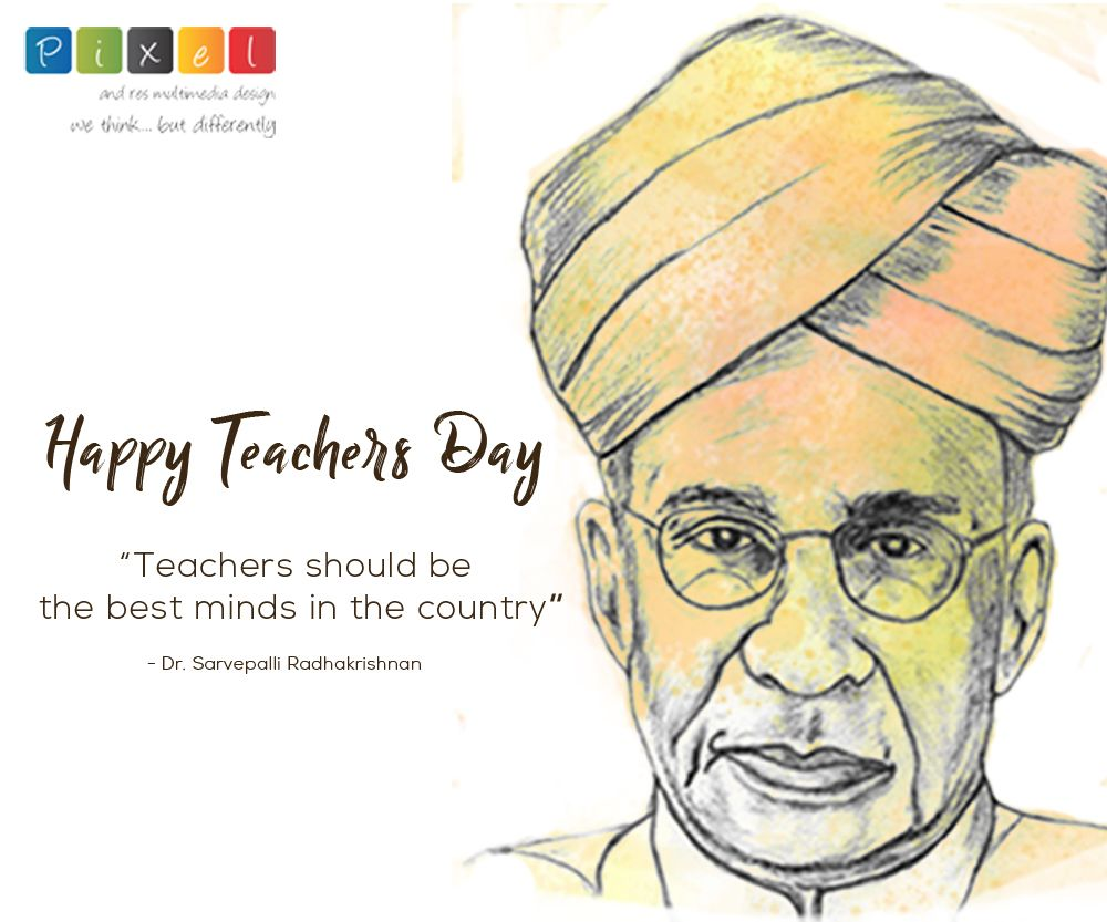 Teachers Should Be The Best Minds In The Country 𝗗𝗿 𝗦𝗮𝗿𝘃𝗲𝗽𝗮𝗹𝗹𝗶 𝗥𝗮𝗱𝗵𝗮𝗸𝗿𝗶𝘀𝗵𝗻𝗮𝗻 W Happy Teachers Day Teachers Day Teachers Day Card