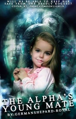 wattpad #werewolf The Omega's little girl is a 5 year old girl Named