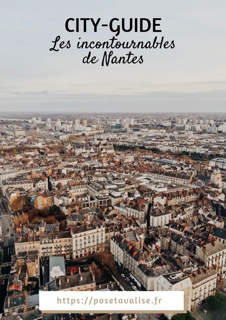 Nantes Escapade Culturelle Dans La Cite Des Ducs De Bretagne Visiter Nantes Voyage A Nantes Que Faire A Nantes