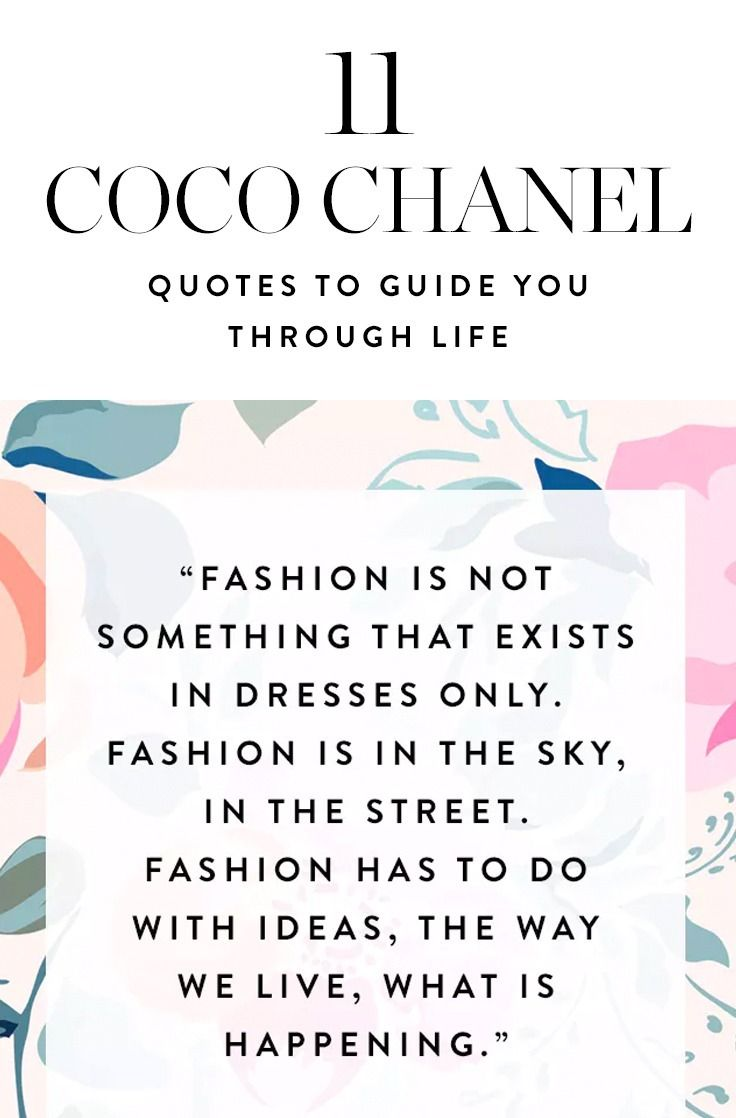 11 Coco Chanel Quotes To Guide You Through Life In Style Chanel Quotes Coco Chanel Quotes Coco Chanel