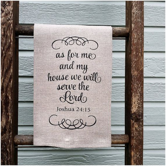 Bible Quotes For The Kitchen: Bible Verse Tea Towels - As For Me And My House...