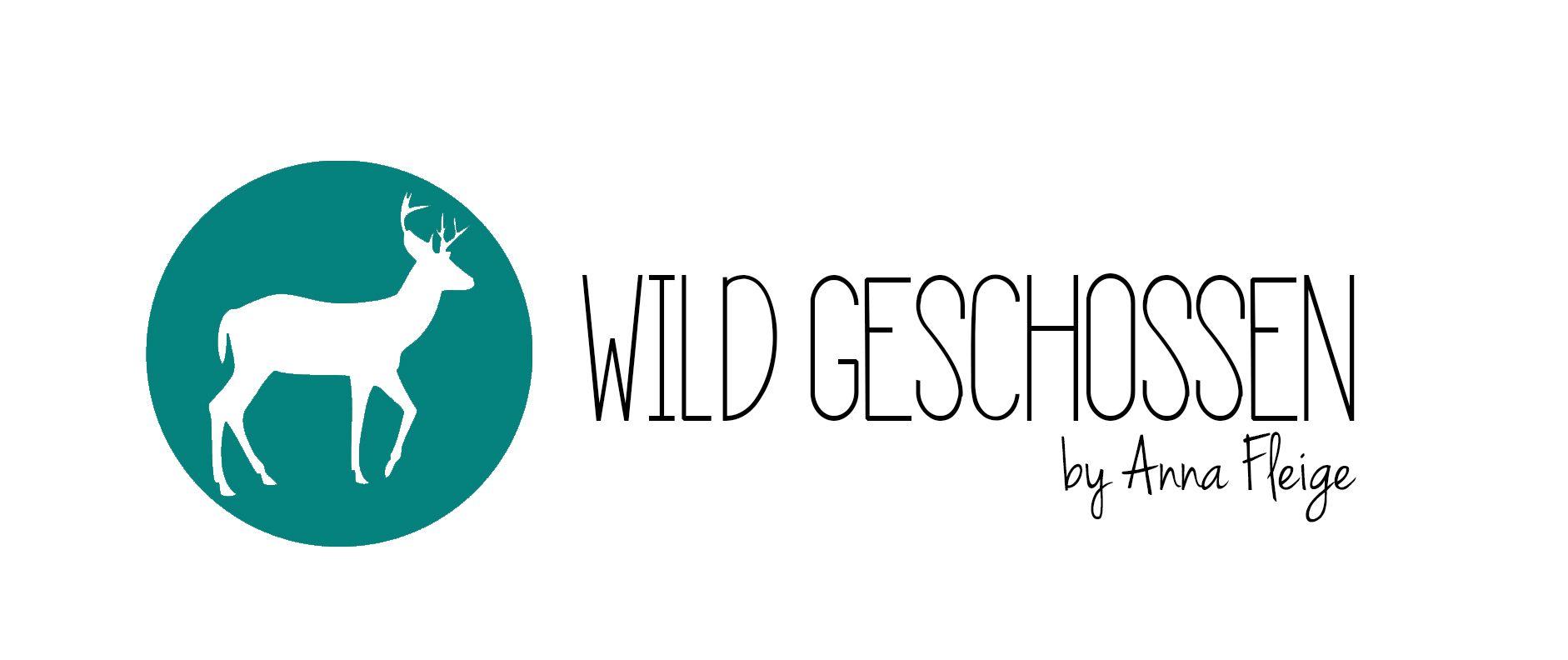 WILD GESCHOSSEN by Anna Fleige