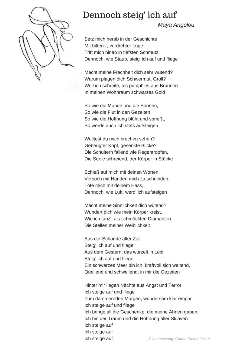 Still I Rise Von Maya Angelou Deutsch Deutsche Version Deutsche Ubersetzung Inoffizielle Version Privat Ubersetzt Von Carina Ri Maya Angelou Zitate Maya