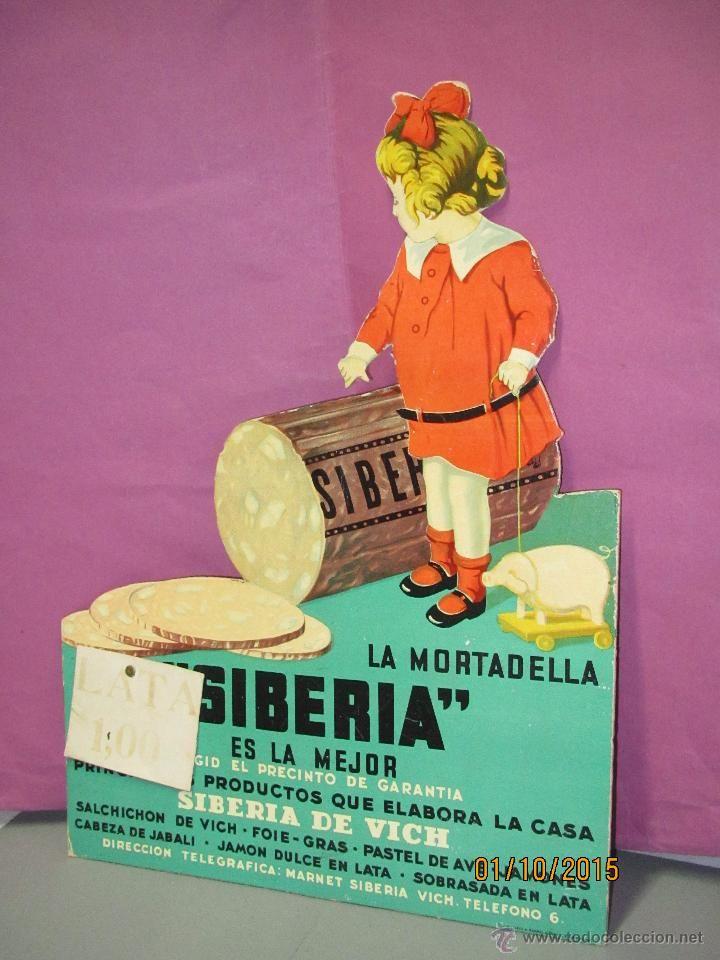 Antiguo cartel troquelado display publicidad de mortadela la siberia de casa siberia de vich - Carteles publicitarios antiguos ...