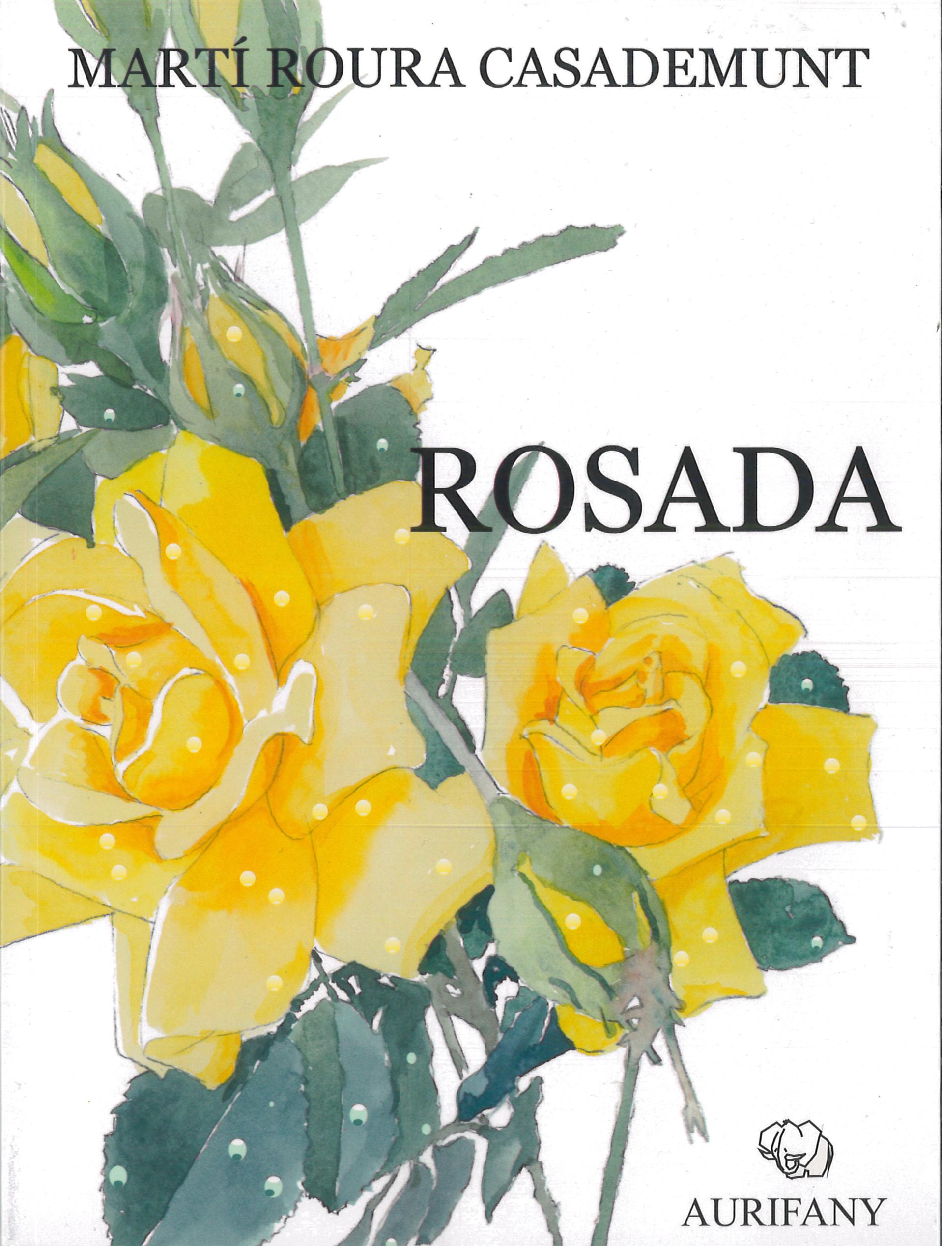 La Rosada de Martí Roura Casademunt, llibre de poemes