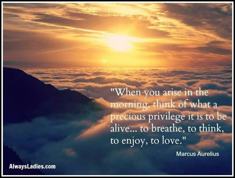 When you arise...