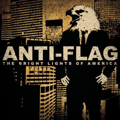 The Bright Lights Of America Anti Flag America Album Bright Lights