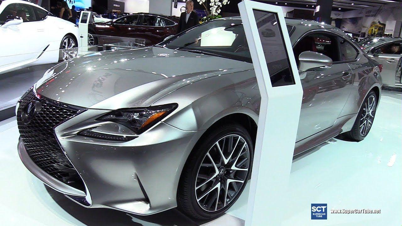 2018 Lexus Rc300 F Sport Exterior And Interior Walkaround 2018 Montr Lexus Europe Car New Cars