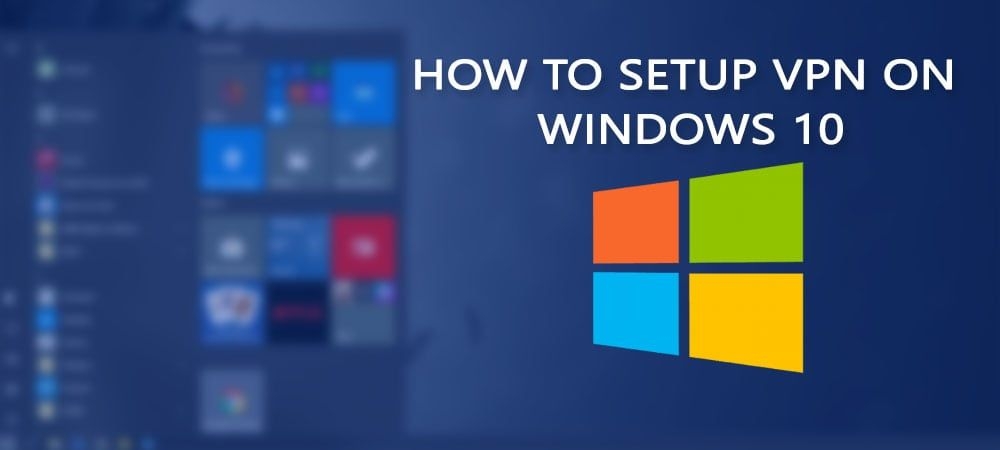 f1dbc1f9a1236a905c50085c84c4739f - How To Create A Free Vpn Windows 10