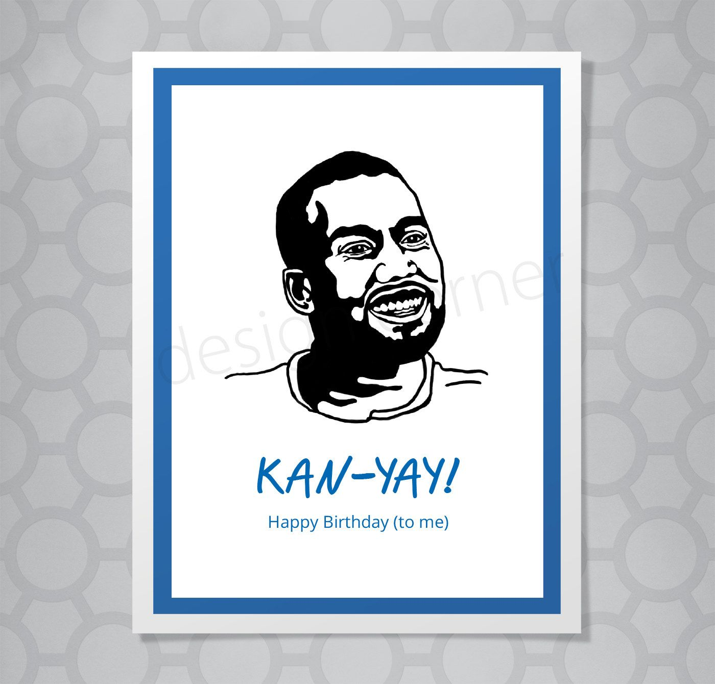 Kanye West Funny Illustrated Card Kanye West Birthday Kanye West Funny Happy Birthday Me