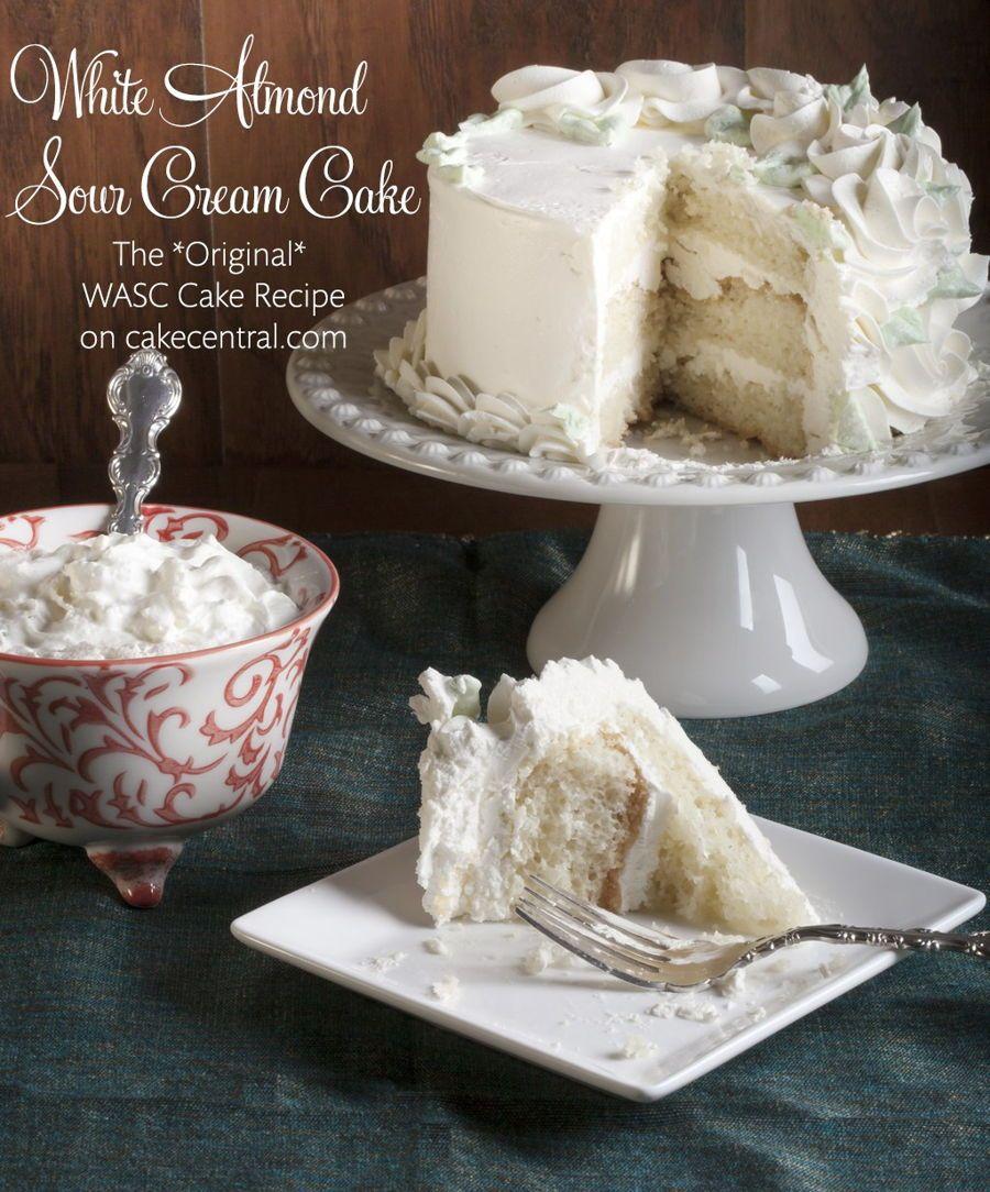 The Original Wasc Cake Recipe Sour Cream Cake Original Wasc Cake Recipe Wasc Cake Recipe