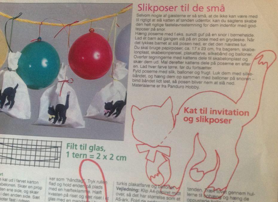 Slikposer til fastelavn, bare papirsposer med katte malet på. Måske kunne man også sy en lille stofpose med en applikeret kat på og lægge en gave, lidt ligesom julesokken til jul. Eller klip katten i karton, skriv navn på, skær en revne i en korprop, og sæt katten ned, - så er der et fint bordkort.