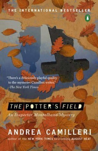 The Potter S Field By Andrea Camilleri 10 20 Author Andrea