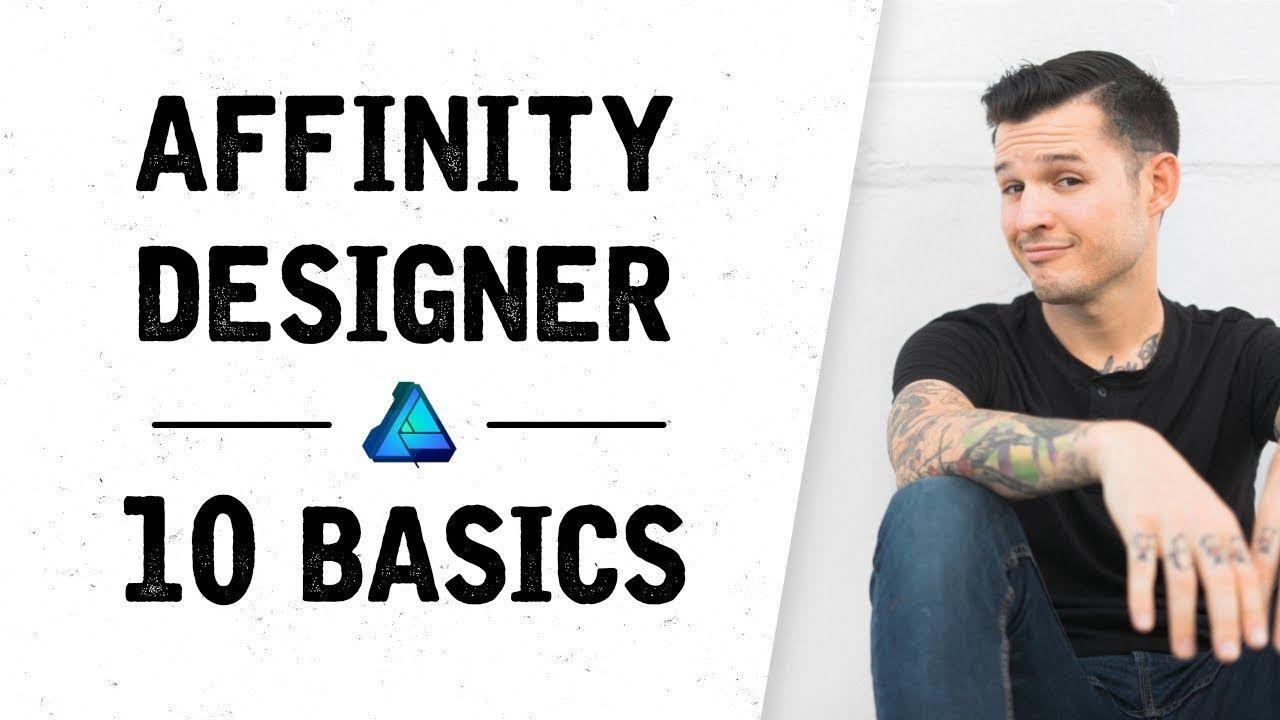 Affinity Designer Top 10 Basic Tasks Affinity Designer For Beginners Easy Graphic Design Graphic Design Software Design