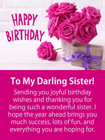 To My Darling Sister Happy Birthday Card If You Would Like To