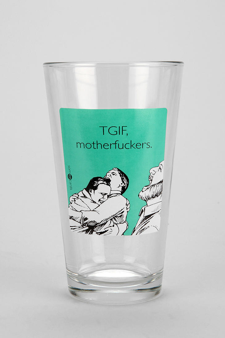 #UrbanOutfitters          #Apparment #Dinnerware    #content #pint #sassy #classy #wash #drink #diameter #height #choice #usa #glass #machine #care #size   TGIF Pint Glass           Stay classy with this sassy pint glass from Someecards. Fill it up with your drink of choice and scoff at inferior scoundrels and ruffians.    CONTENT   CARE  - Glass  - Machine wash  - Made in the USA    SIZE  - Diameter: 3.75  - Height: 5.75…