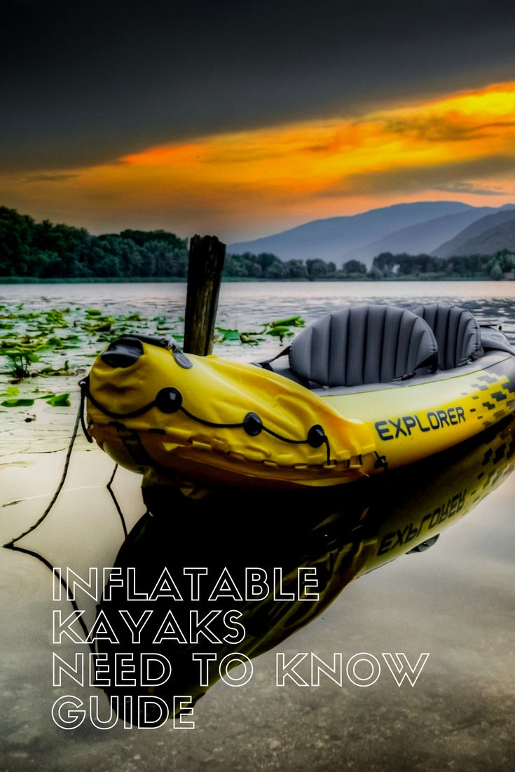 Photo of Inflatable Kayaks Guide | the Best Inflatable Kayaks on the Market | Kayak Adven…