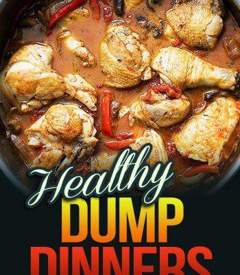Healthy dump dinners 30 healthy dump dinner recipes for fuss free healthy dump dinners 30 healthy dump dinner recipes for fuss free cooking pdf forumfinder Images
