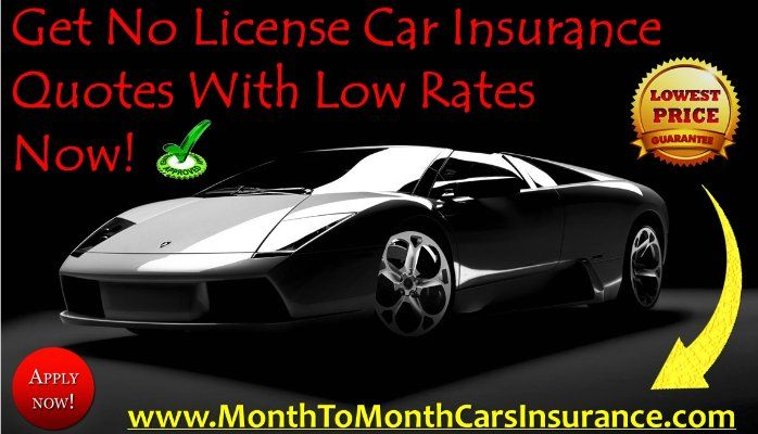 Car Insurance Quote Pleasing Nolicense #carinsurance Quotes #student Car Insurance For 6 Months . Decorating Design
