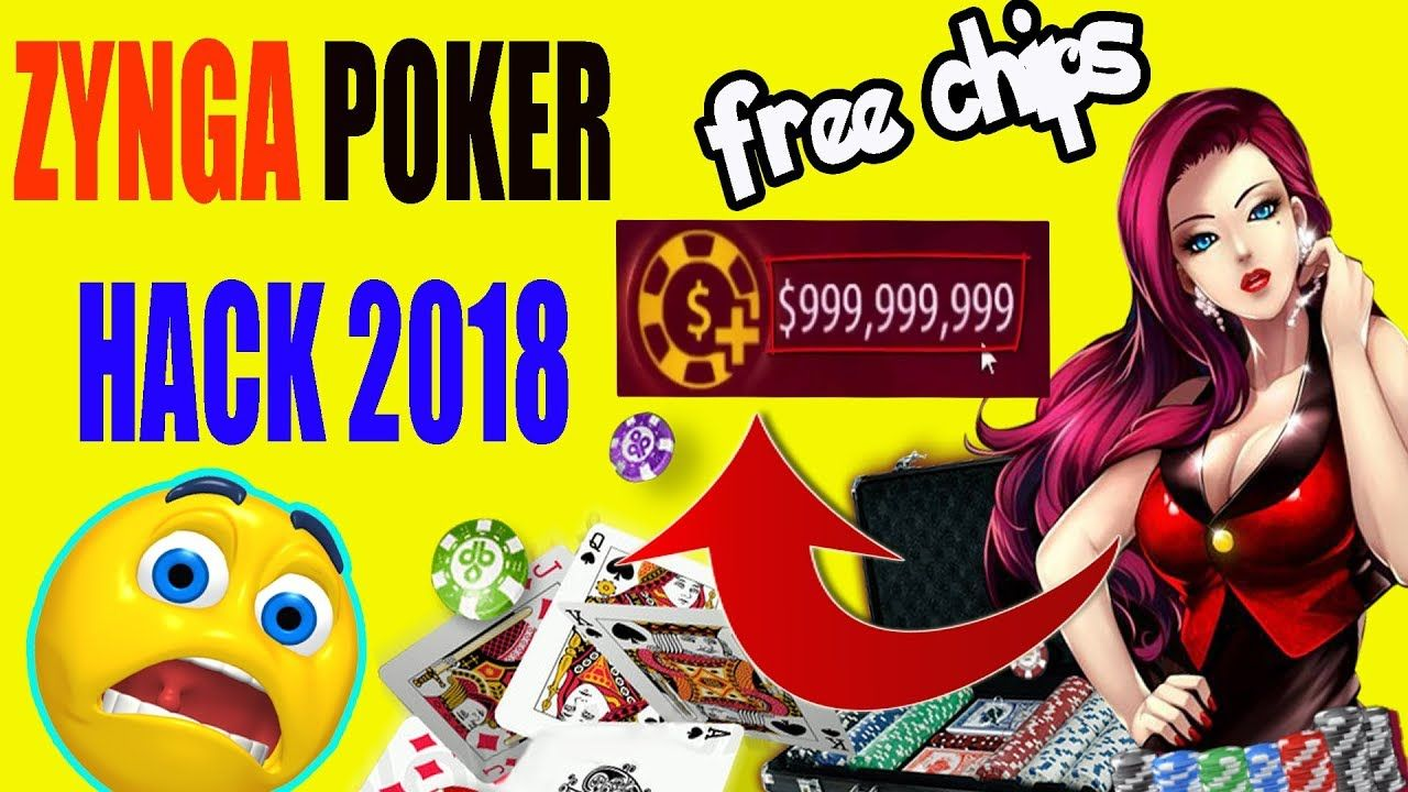 Zynga Poker Hack99999 unlimited free chipsZynga poker