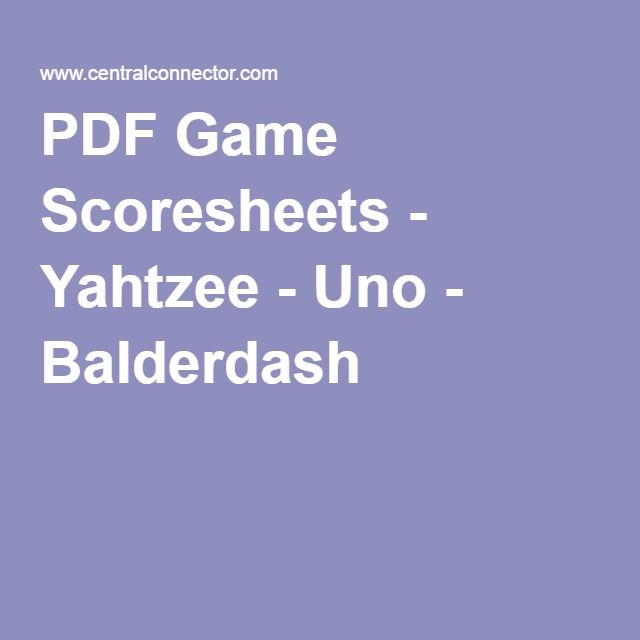 Pdf Game Scoresheets  Yahtzee  Uno  Balderdash  Printables