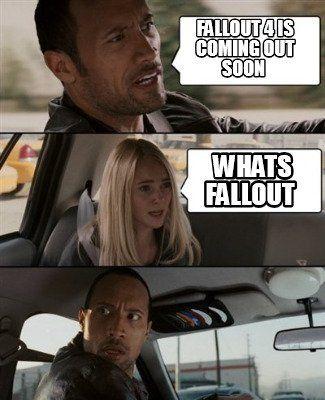 f1e14d8ed52424004c81d711da6cd5d9 meme maker fallout 4 is coming out soon whats fallout meme maker