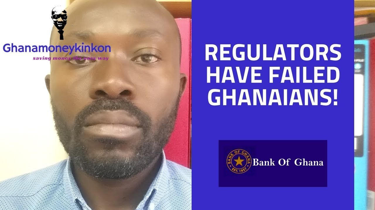BANKING PROBLEMS IN GHANA BANK OF GHANA IS FAILING