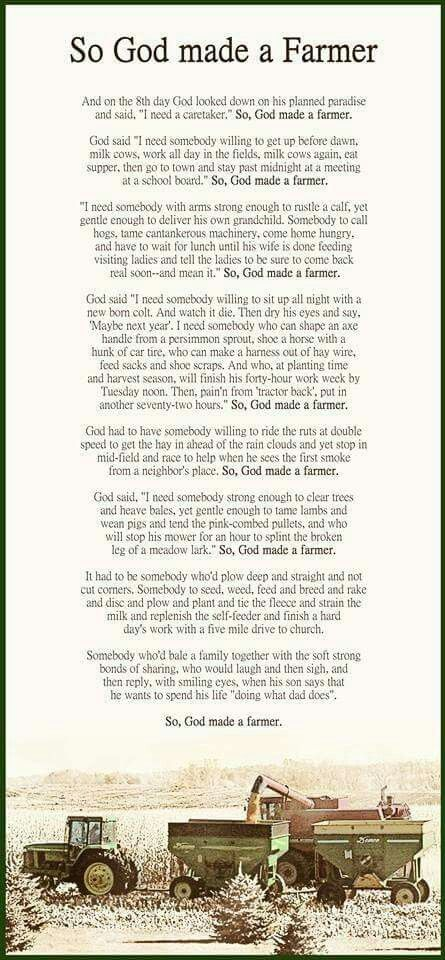 So God Made A Farmer | Farmer | Farm quotes, Quotes, Farmer