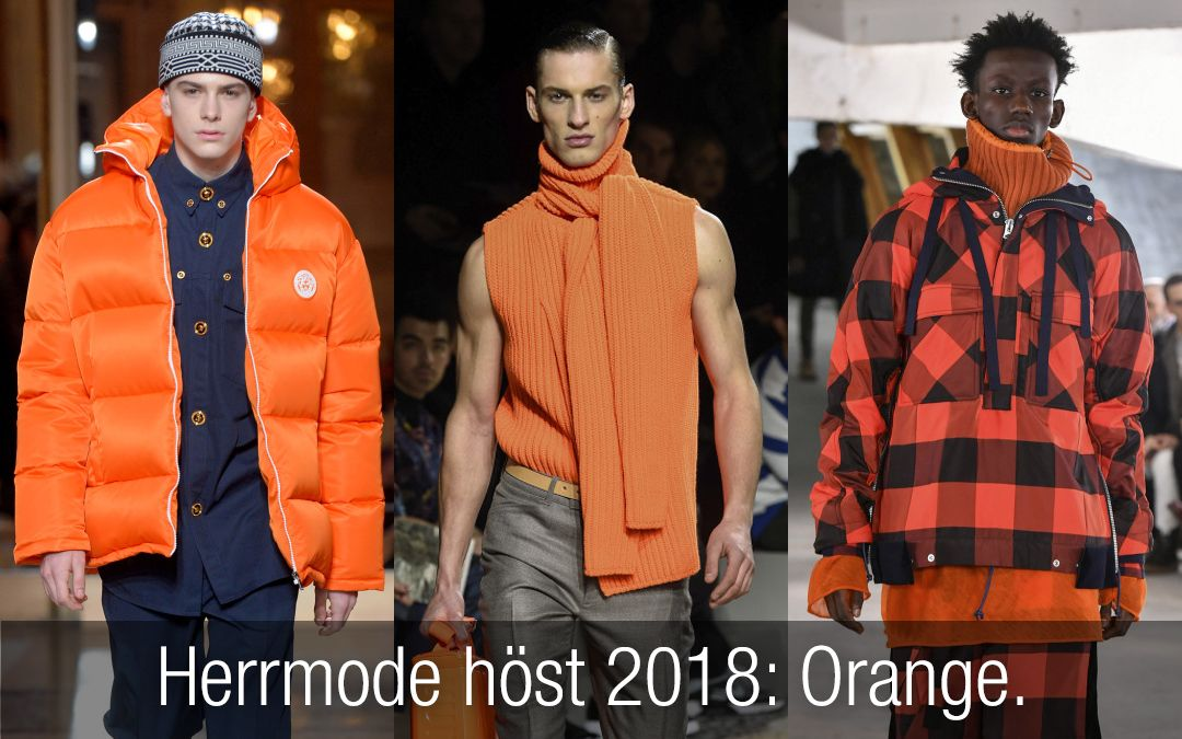 Herrmode höst 2018  Orange – en av höstens och vinterns trendigaste färger.  Herrkläder i 502288119e29d