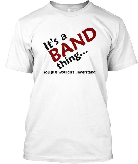 It\u0027s a BAND thing T-Shirt! Teespring Music in Fashion