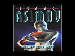 Image result for isaac asimov robots and empire