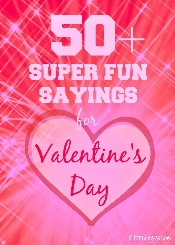 50+ Super Fun Sayings for Valentine\'s Day: Great list with toy and ...