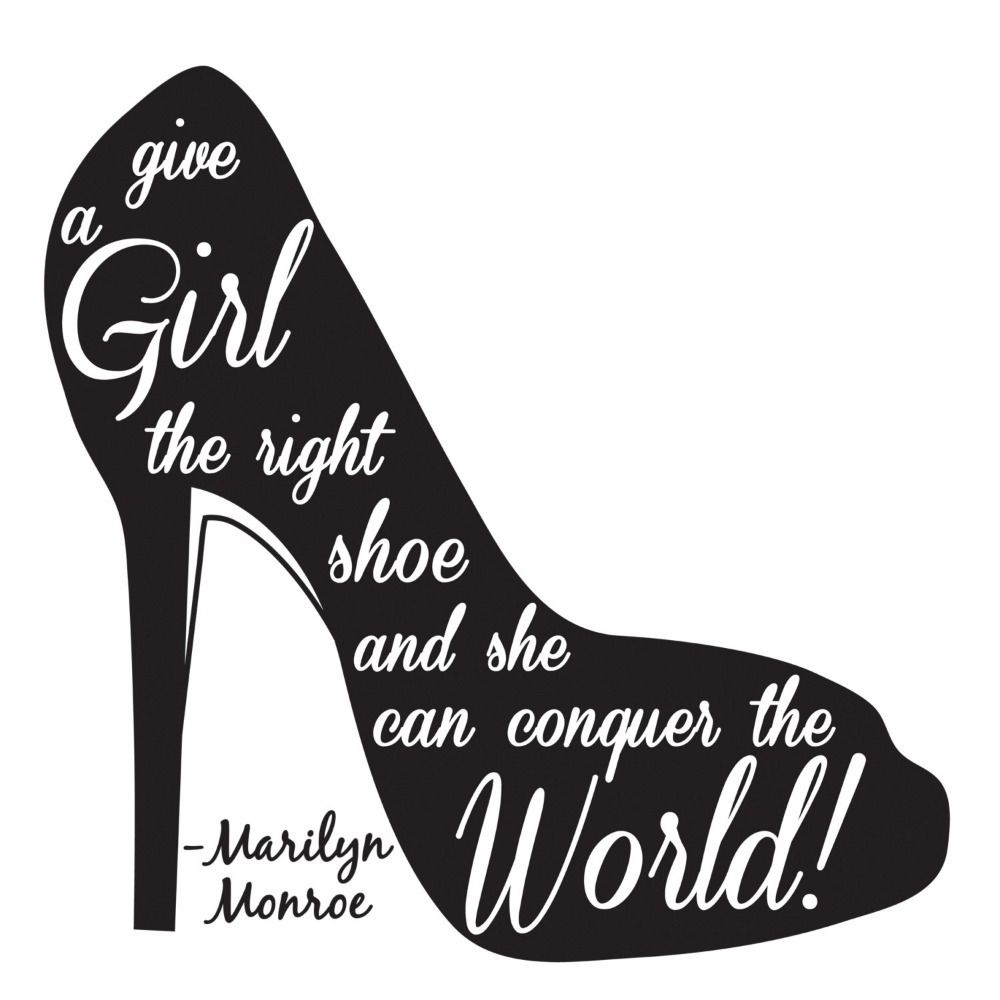 Give A Girl The Right Shoe Marilyn Monroe Vinyl Wall Decal Sticker Art Quote