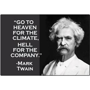 Go To Heaven Mark Twain Magnet
