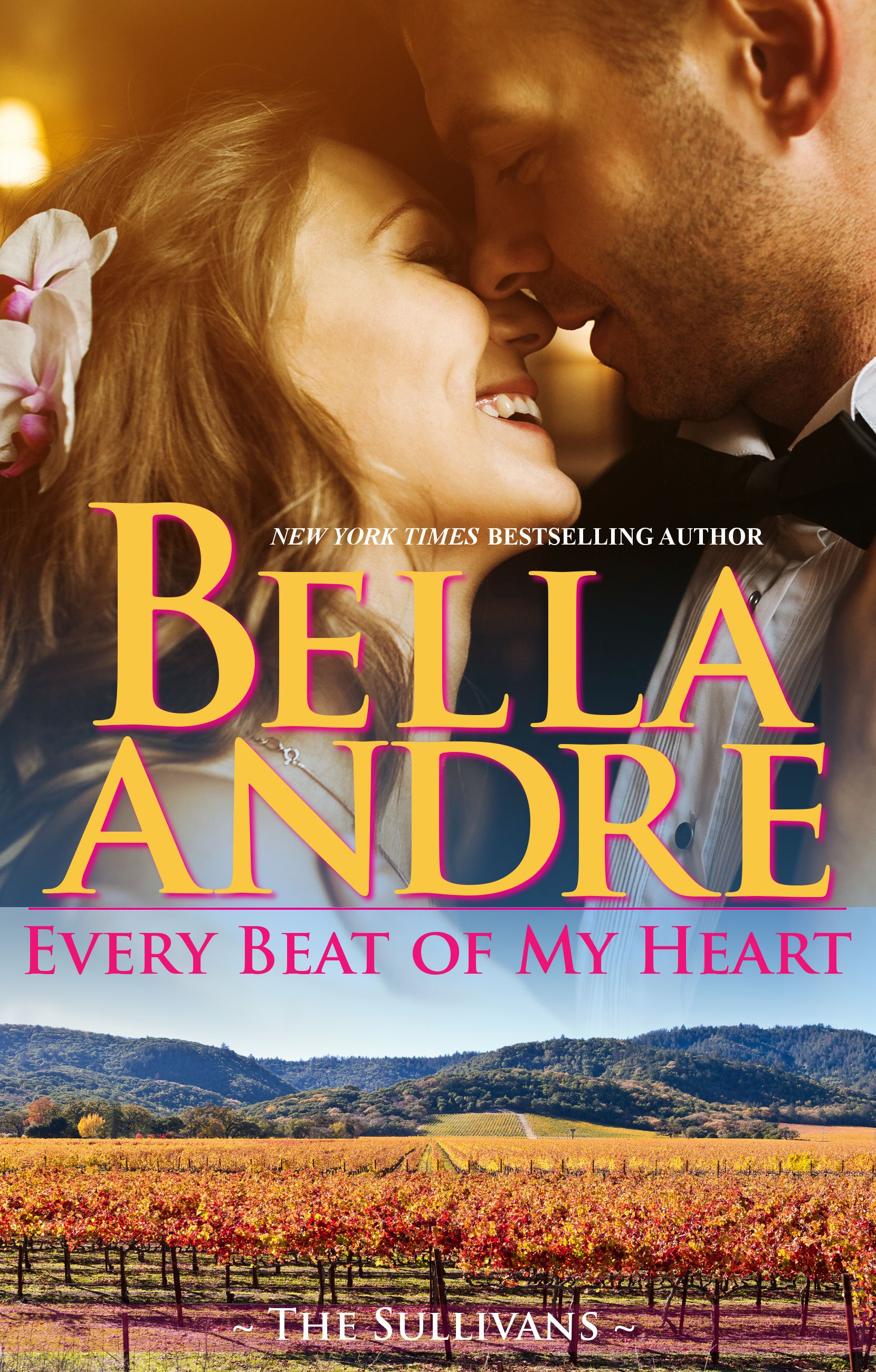 Every Beat Of My Heart The Sullivans By Bella Andre Celebration Giveaway Boeken