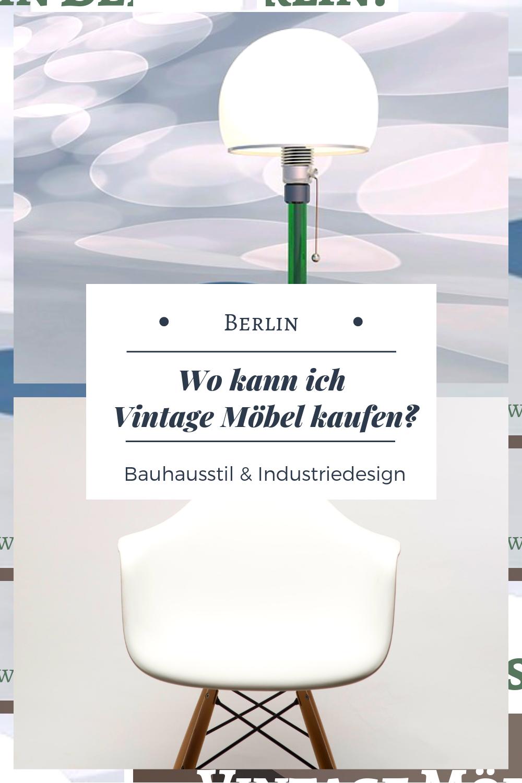 Vintage Möbel kaufen in Berlin und Online. Bauhaus & Industriedesign ...