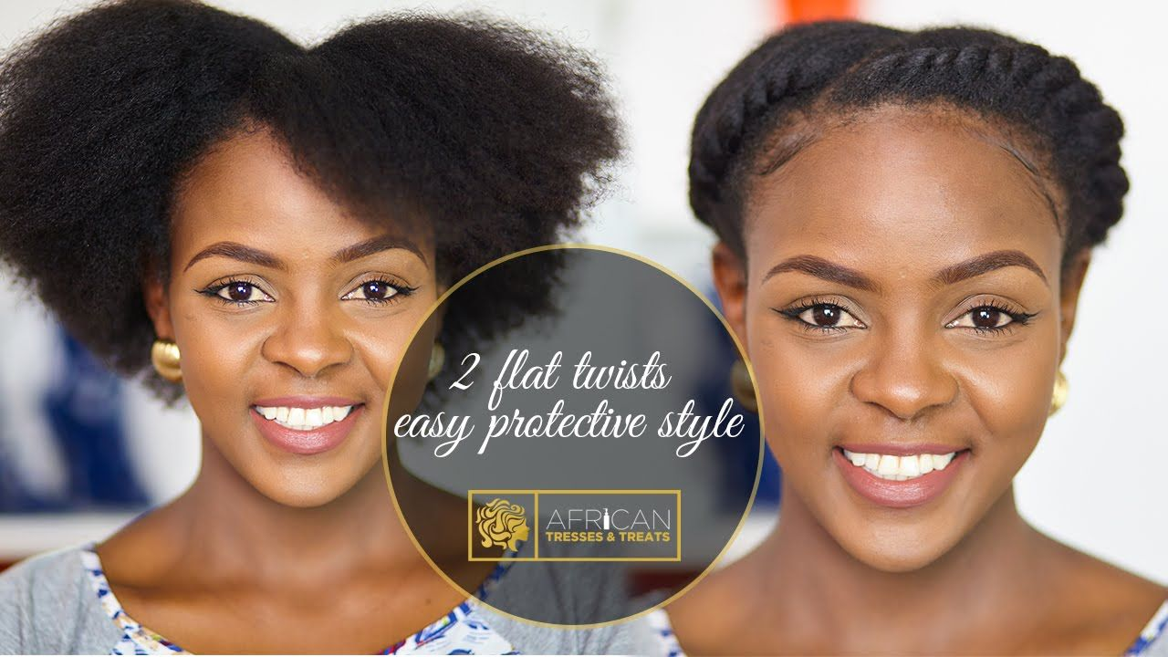 How To 2 Flat Twists On Natural Hair Protective Style Natural Hair Twist Out Natural Hair Twists Flat Twist