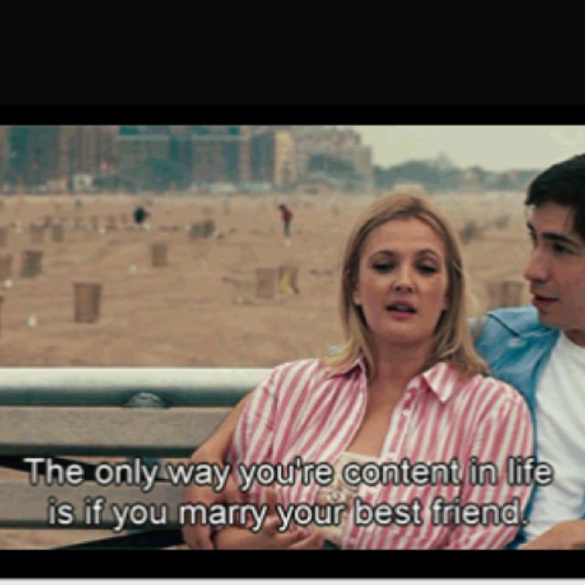 Going The Distance Marry Your Best Friend Movie Quotes Life Lessons