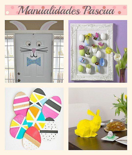 20 Ideas Fciles y Creativas para Decorar la Casa en Pascuas