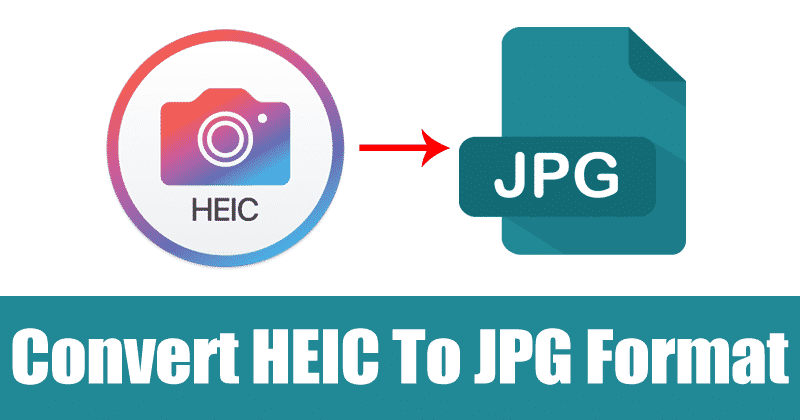 Convert Format Heic Jpg Ways Windows 5 Ways To Convert Heic To Jpg Format On Windows 10 Ios Devices Like Iphone Windows Computer Windows 10 Converter